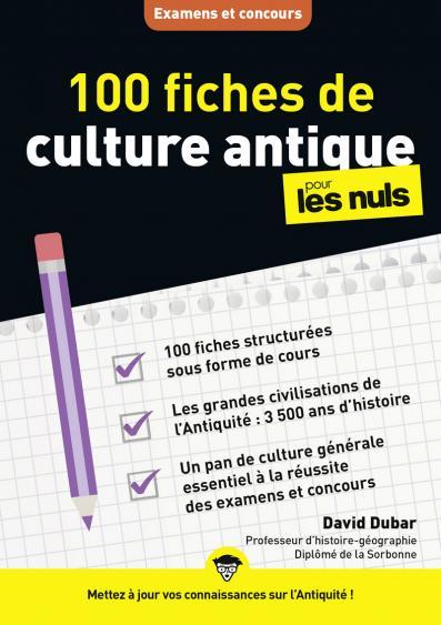 100 fiches de culture antique pour les Nuls Concours