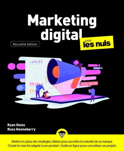 Marketing digital Pour les Nuls, Grand format, nouvelle édition.