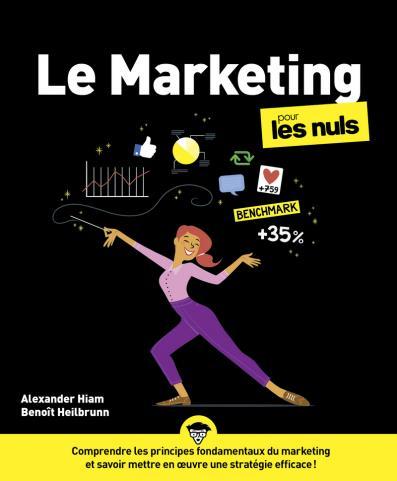 Le Marketing pour les Nuls , Grand format , 4è éd