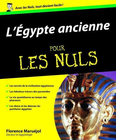 L'Egypte ancienne Pour les Nuls