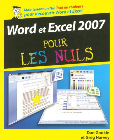 Word & Excel 2007 Pour les Nuls édition couleurs