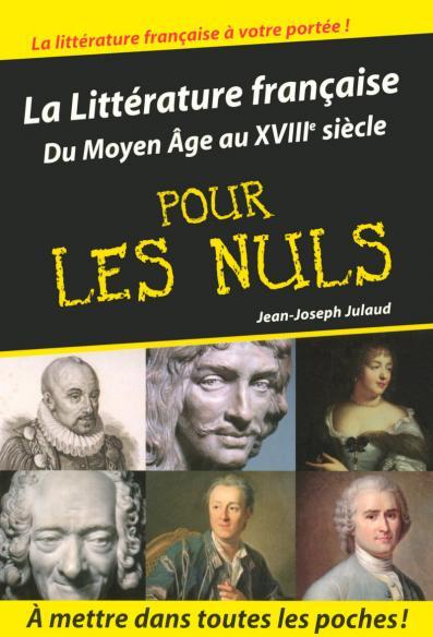 Littérature française Tome 1 poche pour les nuls
