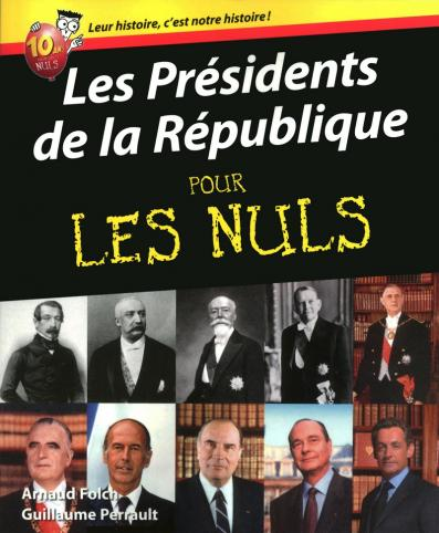 Les Présidents de la République pour les Nuls
