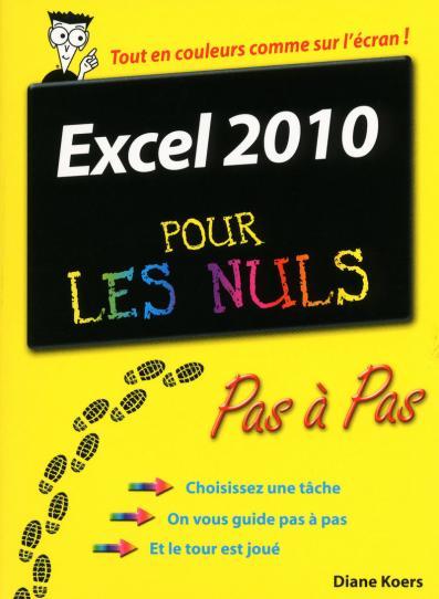 Excel 2010 Pas à pas Pour les nuls