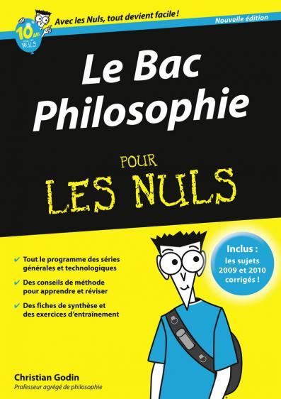Bac Philosophie 2011 Pour les Nuls