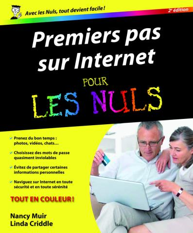 Premiers pas sur Internet 2e Pour les Nuls