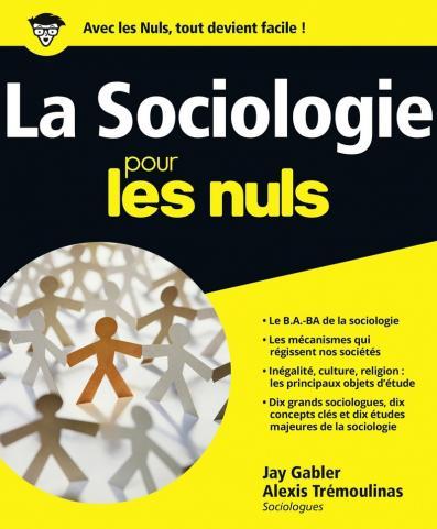Sociologie pour les Nuls (La)