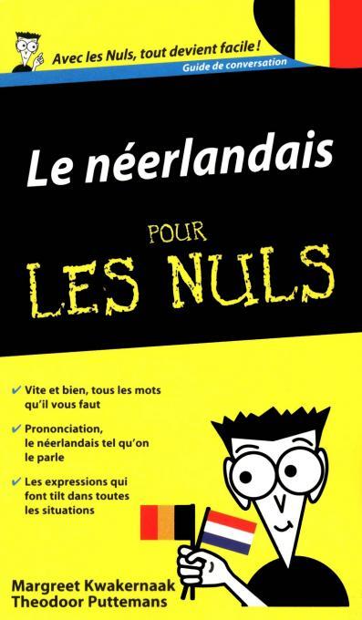 Le Néerlandais - Guide de conversation pour les Nuls 2e édition