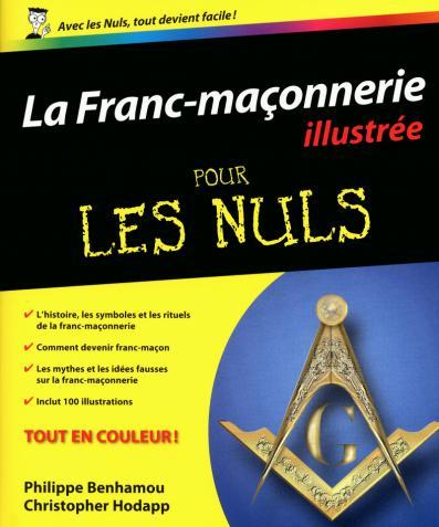 La Franc-maçonnerie pour les Nuls, éd. illustrée