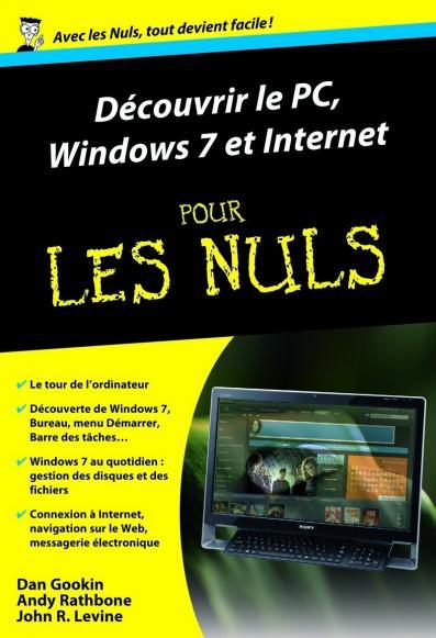 Découvrir le PC, Windows 7 et Internet pour les Nuls