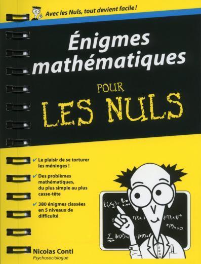 Enigmes mathématiques Poche Pour les Nuls