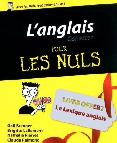 L Anglais Pour Les Nuls Edition Collector Pour Les Nuls
