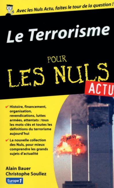 Terrorisme pour les Nuls actu (Le)