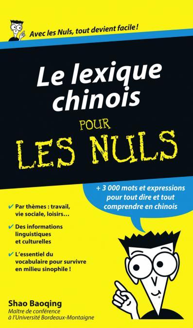 Le Lexique Chinois Guide de conversation Pour les Nuls