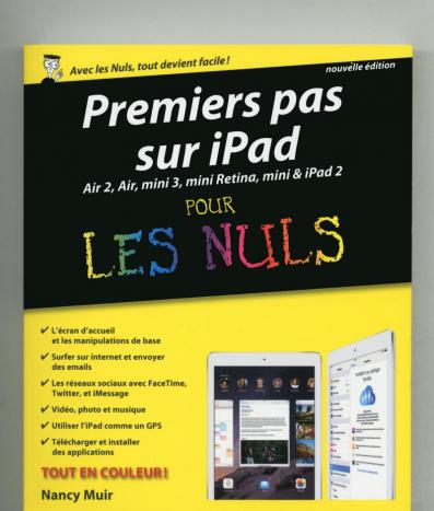 Premiers pas sur iPad pour les Nuls, nouvelle édition