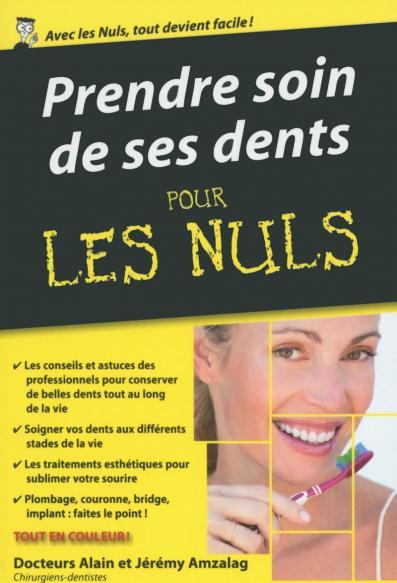 Prendre soin de ses dents pour les Nuls poche