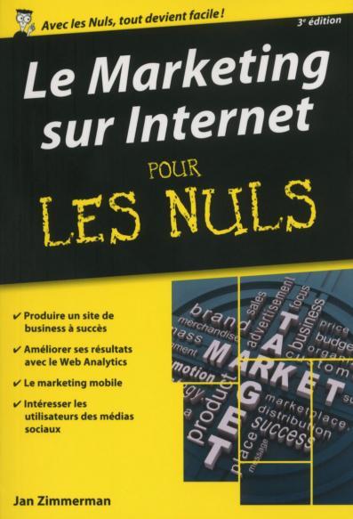 Le Marketing sur Internet pour les Nuls version poche