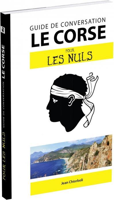Le corse pour les Nuls Guide de conversation, 2e édition