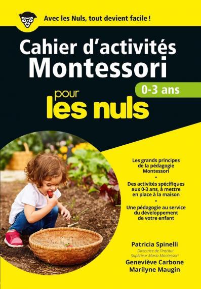Cahier d'activités Montessori 0-3 ans pour les Nuls grand format