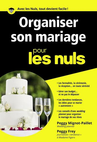 Organiser son mariage pour les Nuls poche