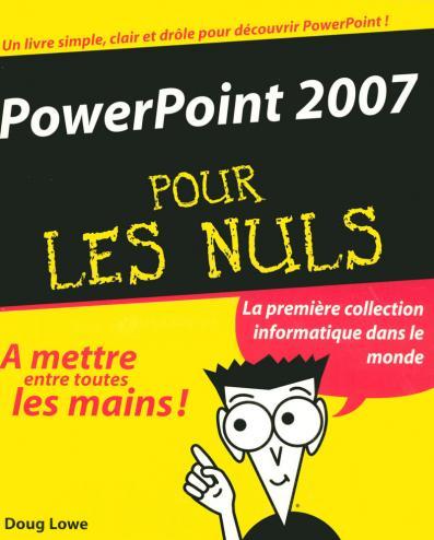 PowerPoint 2007 Pour les Nuls
